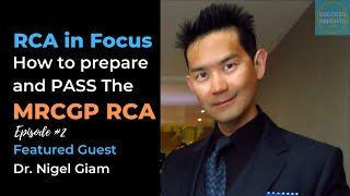 How To Prepare And Pass The RCA: In-depth Analysis | RCA in Focus Episode 2