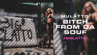 Mulatto: Bitch From Da Souf-Lyrics