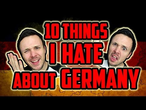 10 Things I Hate About Germany