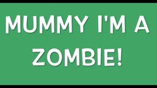 "Choonbaboon- ""Mummy I'm A Zombie!"" FULL TEACHING VIDEO!"