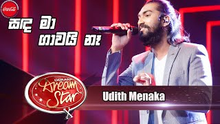 Udith Menaka | සඳ මාගාවයි නෑ  | Dream Star Season 10 Thumbnail