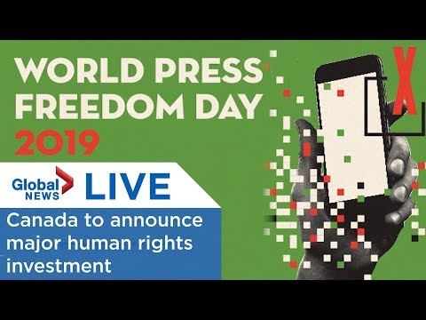 World Press Freedom Day: Canada announces human rights investment | LIVE