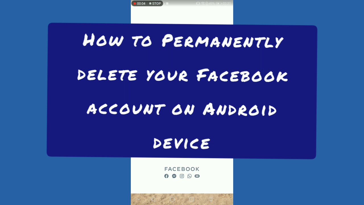 How to Permanently delete your Facebook account on Android