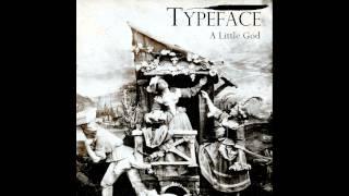 Typeface - A Little God (Official audio)