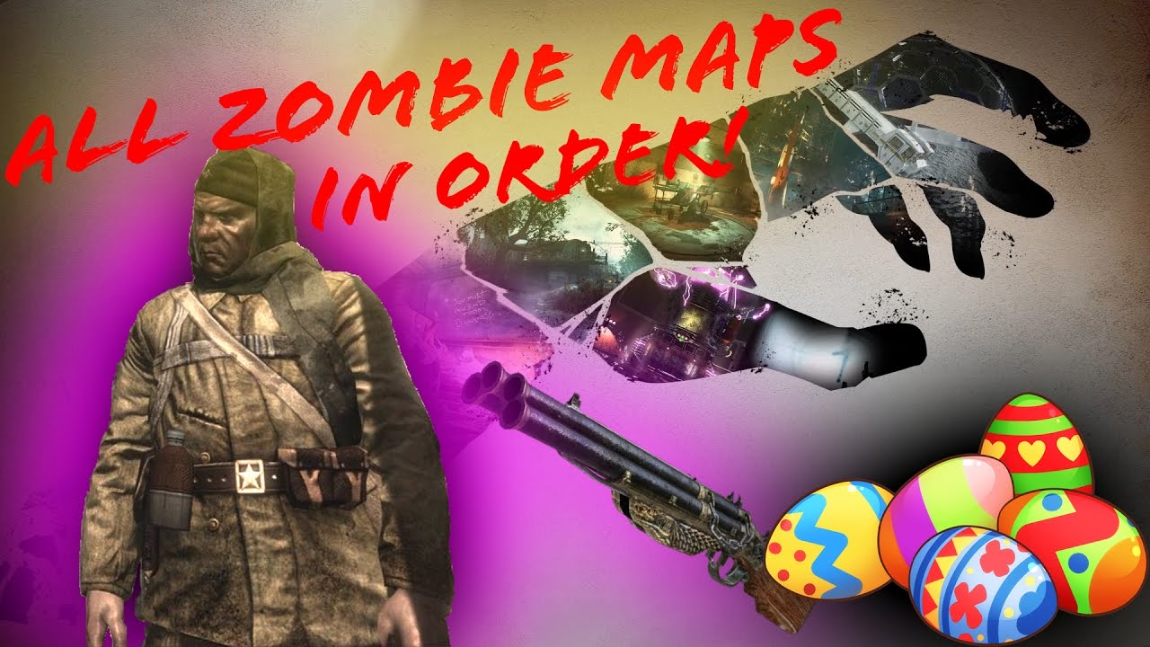 ALL THE ZOMBIES CHRONICLES MAPS IN ORDER