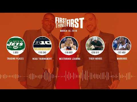 First Things First audio podcast(3.19.18) Cris Carter, Nick Wright, Jenna Wolfe | FIRST THINGS FIRST