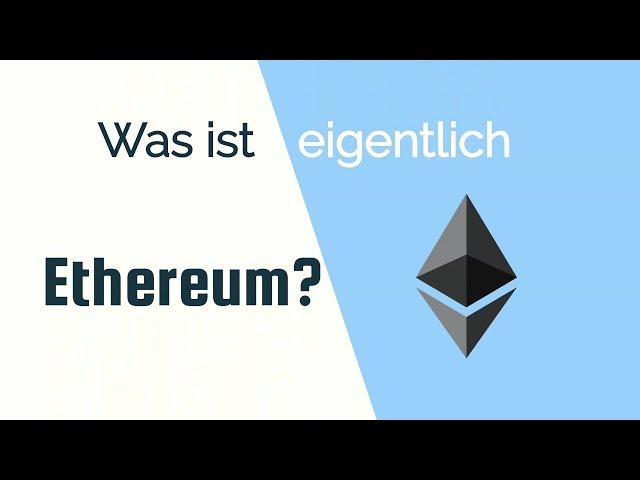 Was ist Ethereum? | Einfach erklärt Ξ