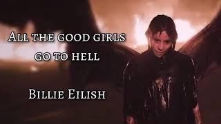 Billie Eilish - All the good girls go to hell (Tradus în română)