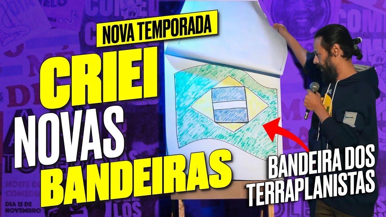 A NOVA BANDEIRA DO BRASIL - STAND UP do Nando Viana