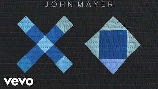 John Mayer XO Audio