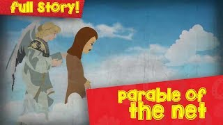 The Parable of The Net | English | Parables Of Jesus