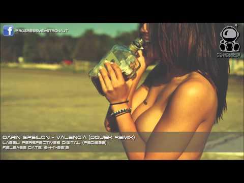 Darin Epsilon - Valencia (Dousk Remix)