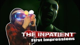 The Inpatient [PSVR] (with Face Cam) The Impatient First impressions
