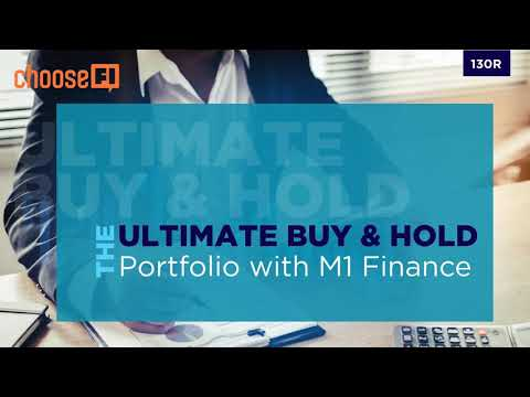 130R   Simplifying The Ultimate Buy And Hold Strategy With M1 Finance