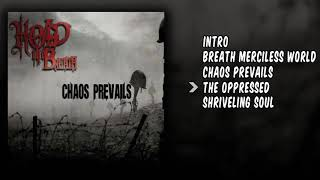 Hold The Breath - Chaos Prevails [Full EP]