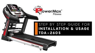 Powermax Fitness TDA-260S Treadmill - Installation & Usage Guide with Display Features