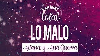 Lo Malo - Aitana y Ana Guerra - Karaoke sin coros - Eurovisión 2018 - Operación Triunfo