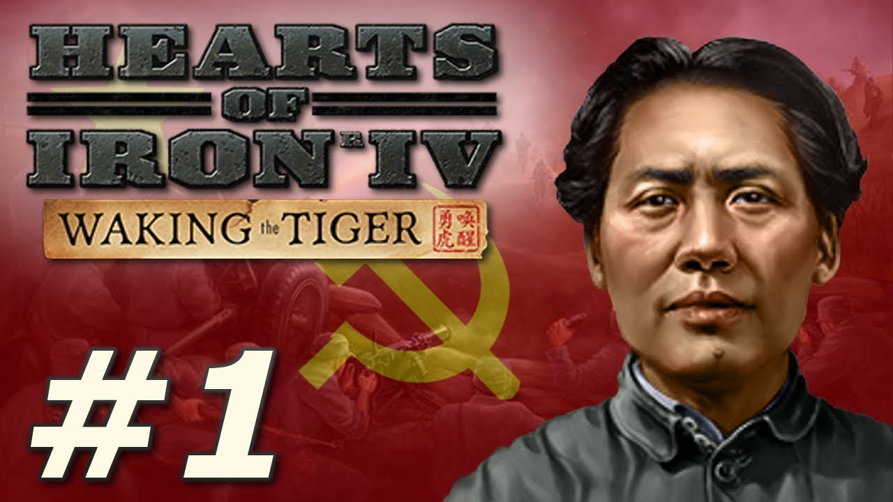 Hearts of Iron IV: Waking the Tiger | Communist China - Part 1