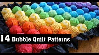 14 Bubble Quilt Patterns