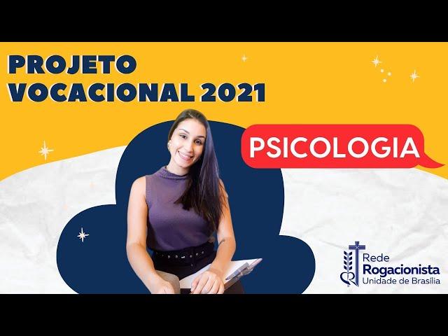 Projeto Vocacional 2021 | Psicologia