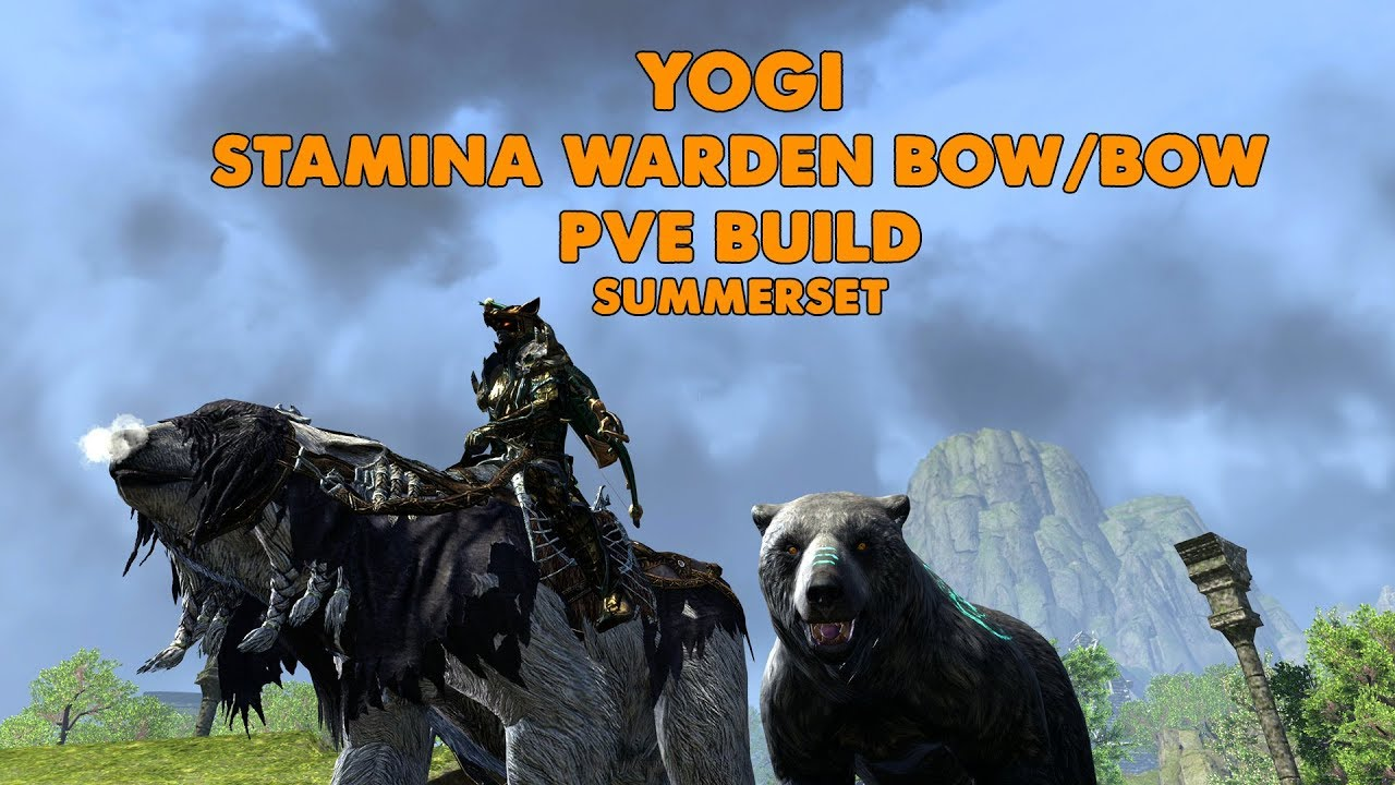 Best Race For Warden Eso 2020 ESO   Yogi   Stamina Warden PVE BOW/BOW build   (Summerset)   YouTube
