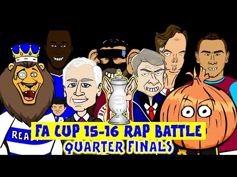 FA Cup Rap Battle -QUARTER FINALS 15/16 (Arsenal 1-2 Watford, Everton 2-0 Chelsea Highlights)