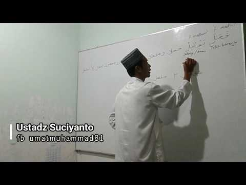 Mengenal susunan bahasa arab bersama ustadz Suciyanto minggu ke 4 bag ke 1