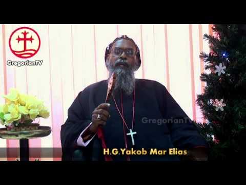 2014 X-mas Message by H.G. Dr. Yakob Mar Elias