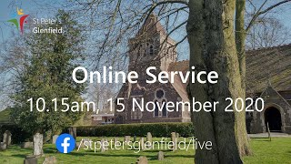 Online Service for St Peter's, Sunday 15 November 2020