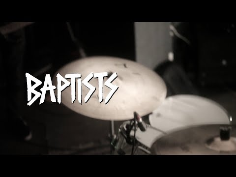 """BAPTISTS """"Betterment"""" Live @ Red Gate"""