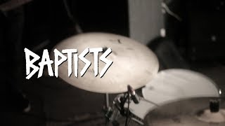"BAPTISTS ""Betterment"" Live @ Red Gate"