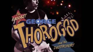 Скачать George Thorogood The Destroyers I Drink Alone