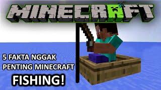 5 fakta nggak penting minecraft episode fishing