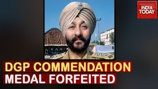 DGP Commendation Medal To Disgraced DSP Davinder Singh Forfeited