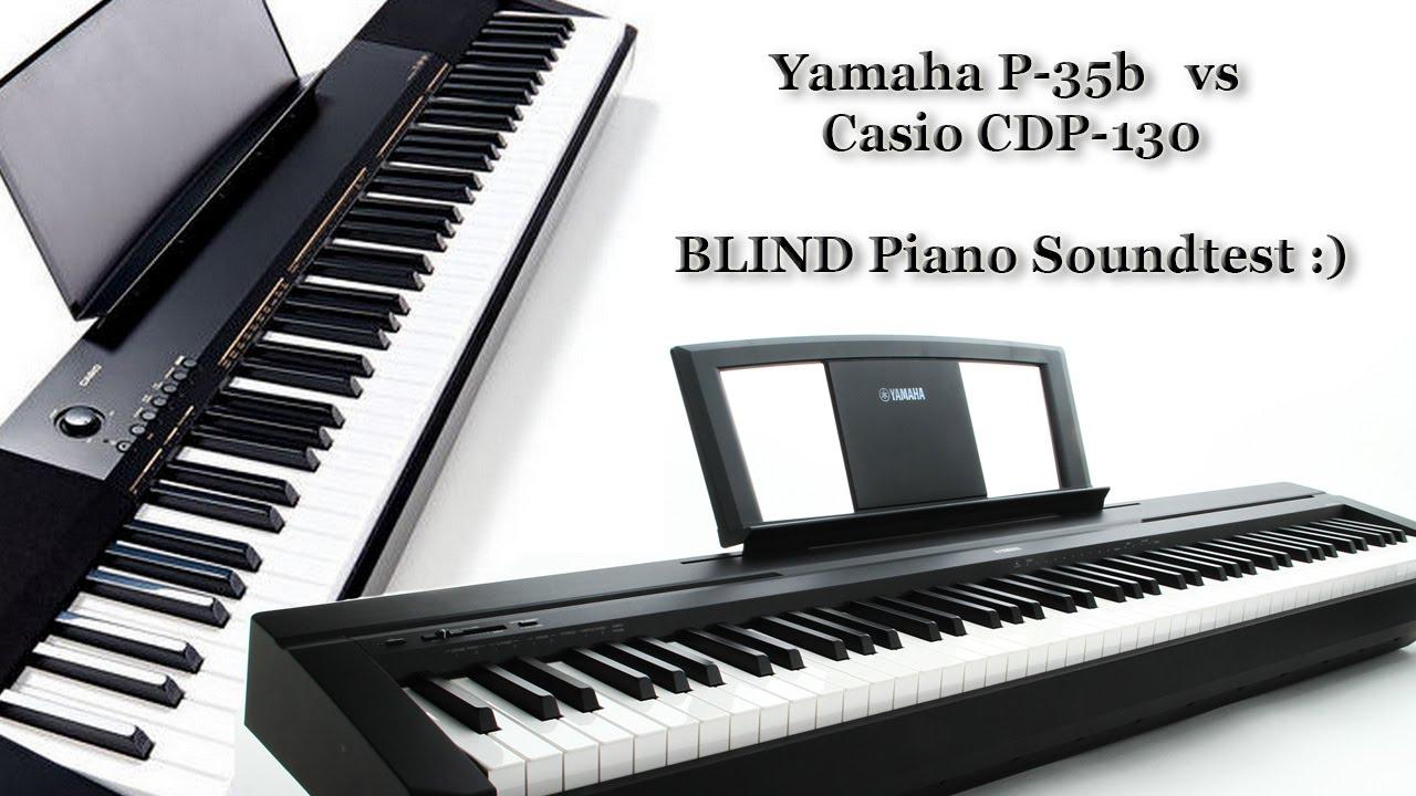 Digital Piano Casio Vs Yamaha : yamaha p 35 vs casio cdp 130 cdp 230 blind piano sound test youtube ~ Russianpoet.info Haus und Dekorationen