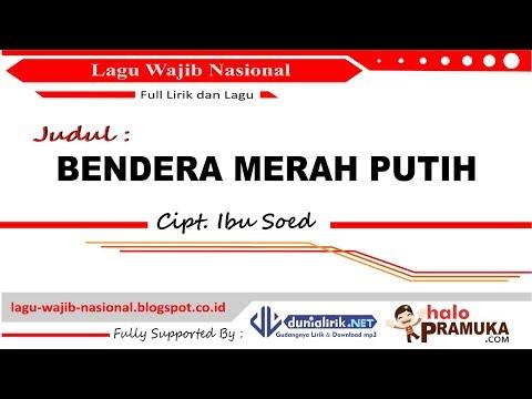 BENDERA MERAH PUTIH -Lirik (Lagu Wajib Nasional) Ibu Sud
