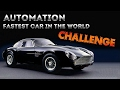 Automation: Fastest Car In The World Challenge Announcement
