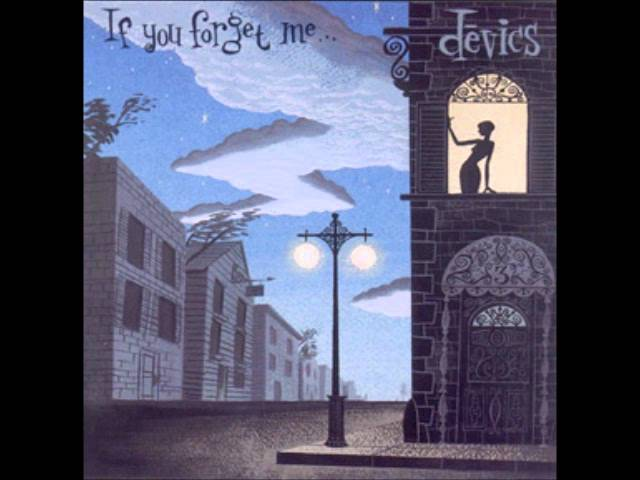 devics-if-you-forget-me-powerlife86