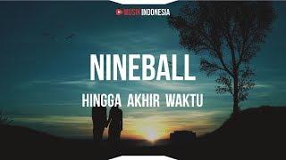 Nineball Hingga Akhir Waktu