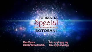 """Formatia Special Botosani """" Din Moldova lui Stefan """""""