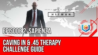 Hitman - Caving In, .45 Therapy Challenge (Sapienza)