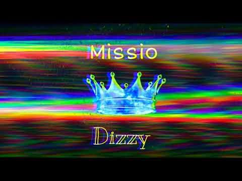 Missio-Dizzy💫 (audio) Lyrics
