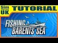 Ultimate Quick Start Guide Tutorial V1 + Tips Fishing Barents Sea Tutorial