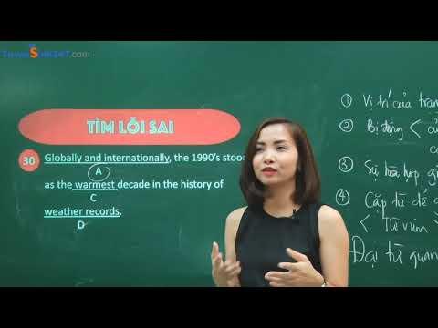 Ôn tập giai đoạn nước rút thi THPTQG : Tìm lỗi sai - Giáo viên : Hoàng Xuân