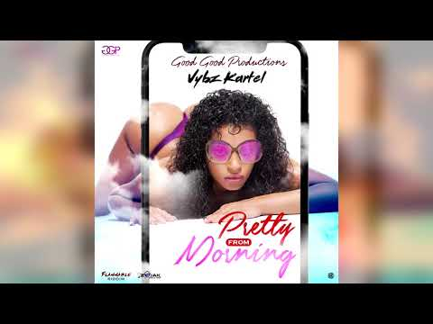 vybz-kartel---pretty-from-morning-(official-audio)