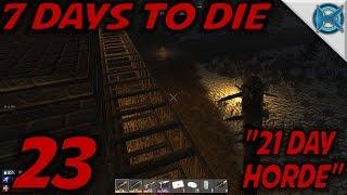 7 Days to Die -Ep. 23-