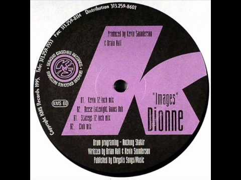 Dionne - Images (Kevin 12 inch mix)