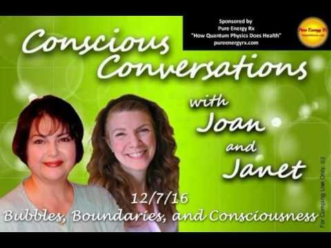 Conscious Conversations - Bubbles, Boundaries and Consciousness