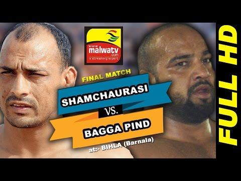 BIHLA (Barnala) ! KABADDI CUP - 2016 ! OPEN FINAL ! BAGGA PIND vs SHAMCHURASI ! FUll HD ! Part Last