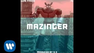 Lupe Fiasco - Lupe Fiasco - Mazinger ft. PJ [Produced by SX]